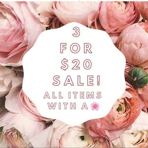 🌸🌸 3 for $20 SALE! 🌸🌸